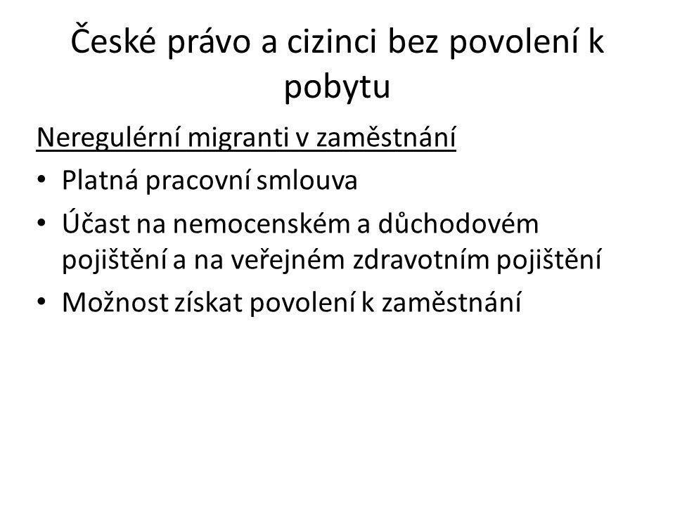 České právo a cizinci bez povolení k pobytu