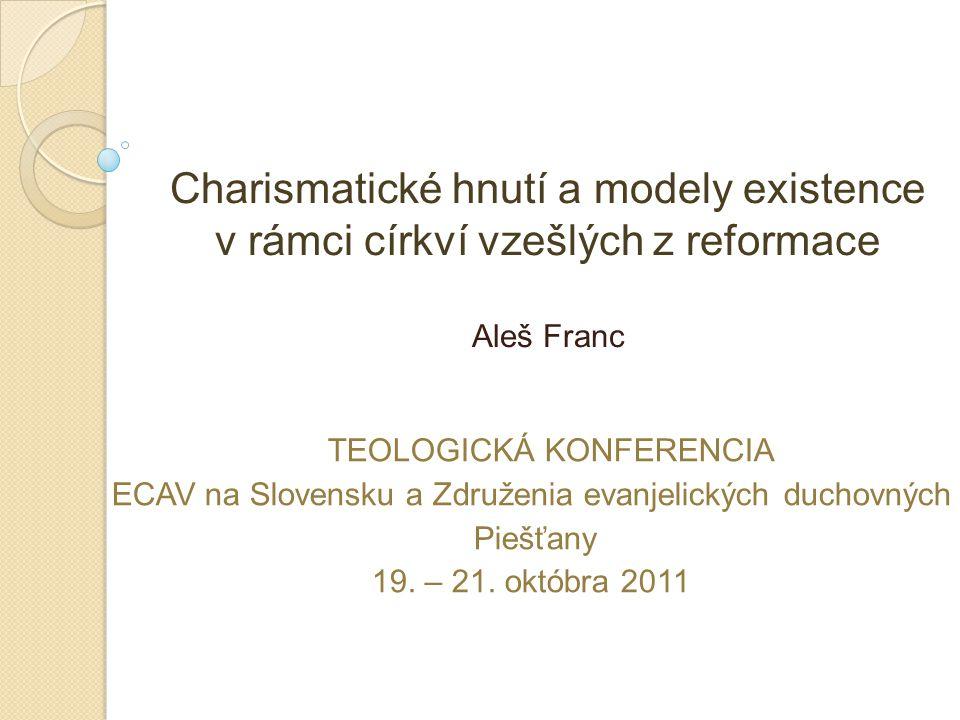 Charismatické hnutí a modely existence