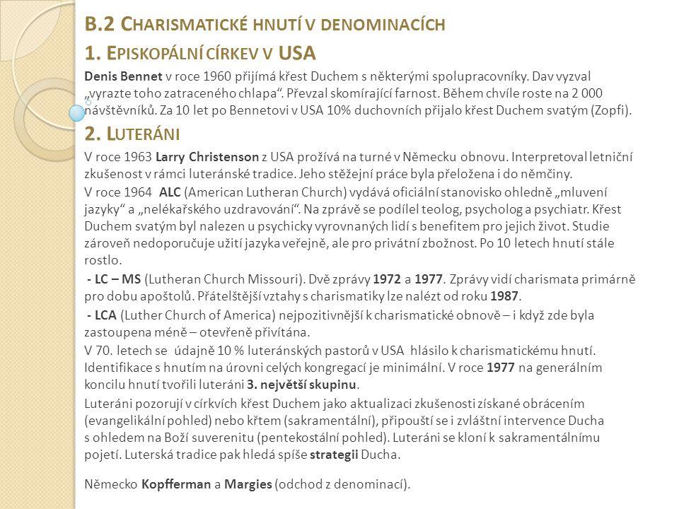 B.2 Charismatické hnutí v denominacích