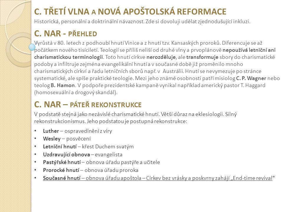 C. TŘETÍ VLNA a NOVÁ APOŠTOLSKÁ REFORMACE C. NAR - přehled