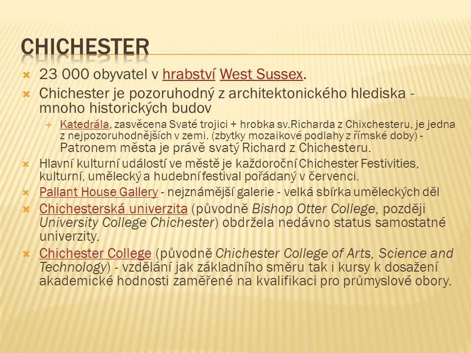 chichester 23 000 obyvatel v hrabství West Sussex.