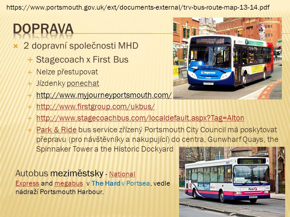 DOPRAVA 2 dopravní společnosti MHD Stagecoach x First Bus
