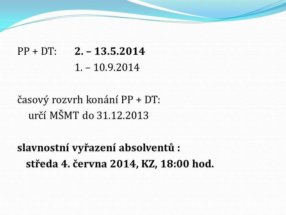 PP + DT: 2. – 13.5.2014 1.