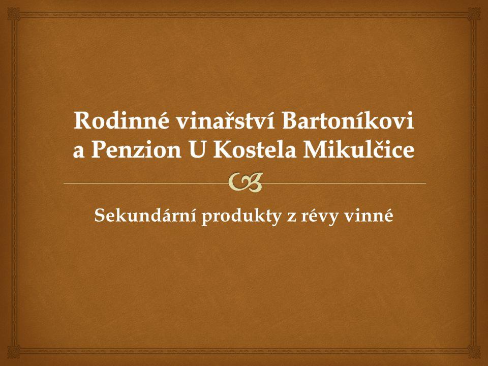 Rodinné vinařství Bartoníkovi a Penzion U Kostela Mikulčice