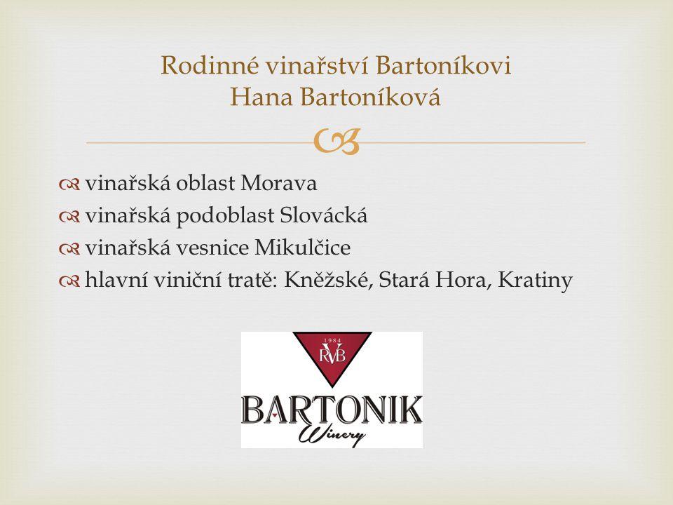 Rodinné vinařství Bartoníkovi Hana Bartoníková