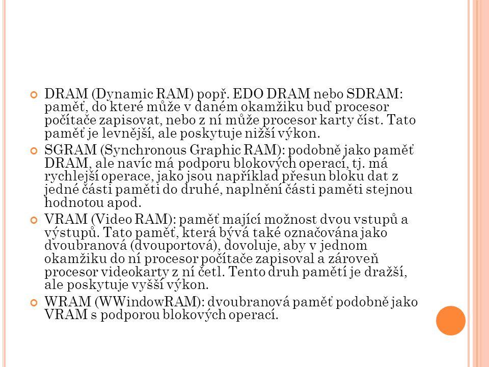 DRAM (Dynamic RAM) popř