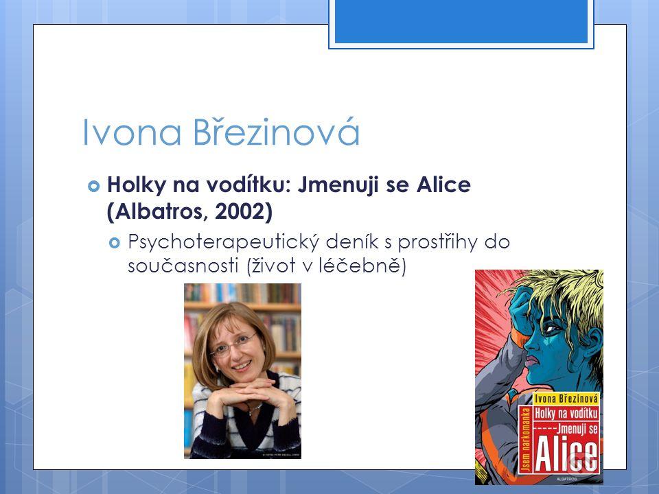 Ivona Březinová Holky na vodítku: Jmenuji se Alice (Albatros, 2002)