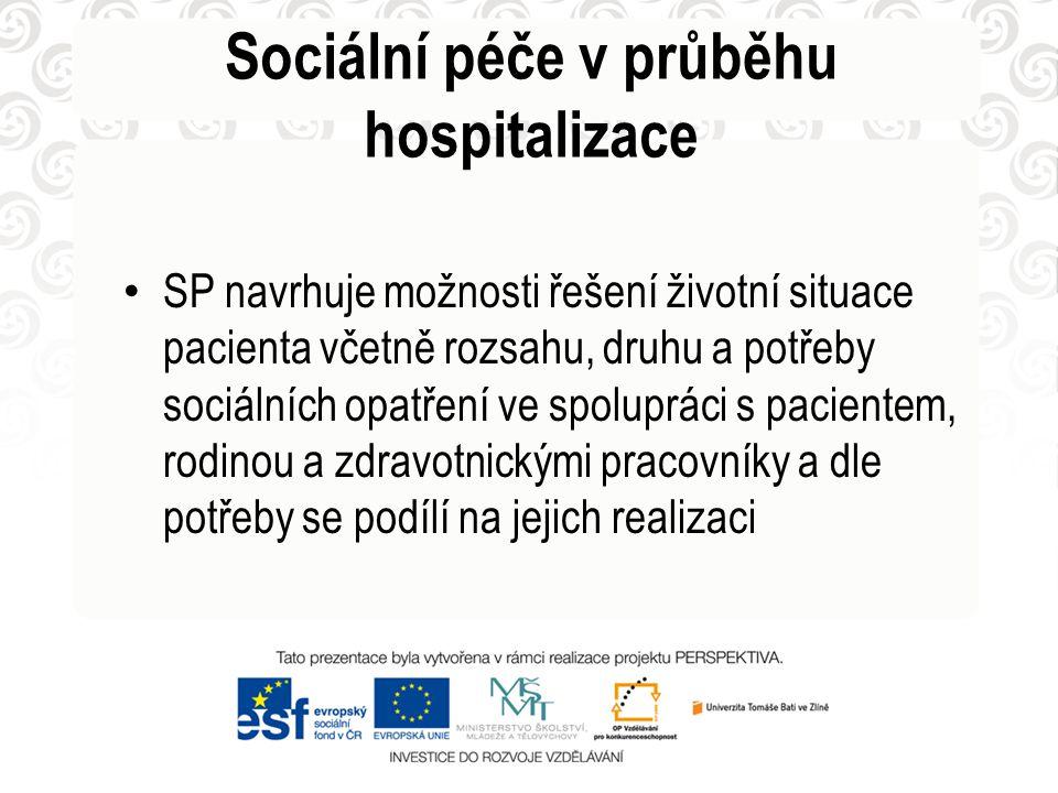 Sociální péče v průběhu hospitalizace