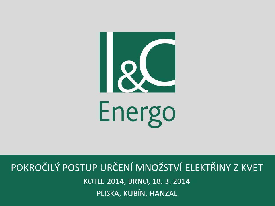 Pokročilý postup určení množství elektřiny z KVET KOTLE 2014, Brno, 18
