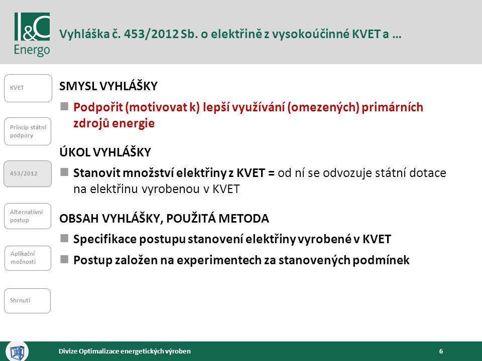 Vyhláška č. 453/2012 Sb. o elektřině z vysokoúčinné KVET a …