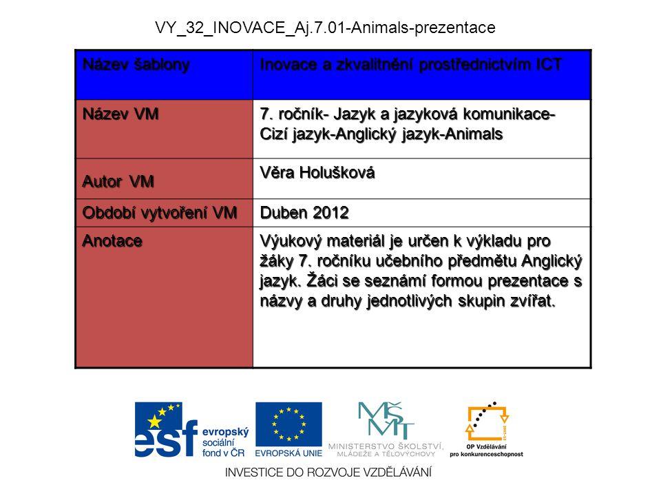 VY_32_INOVACE_Aj.7.01-Animals-prezentace