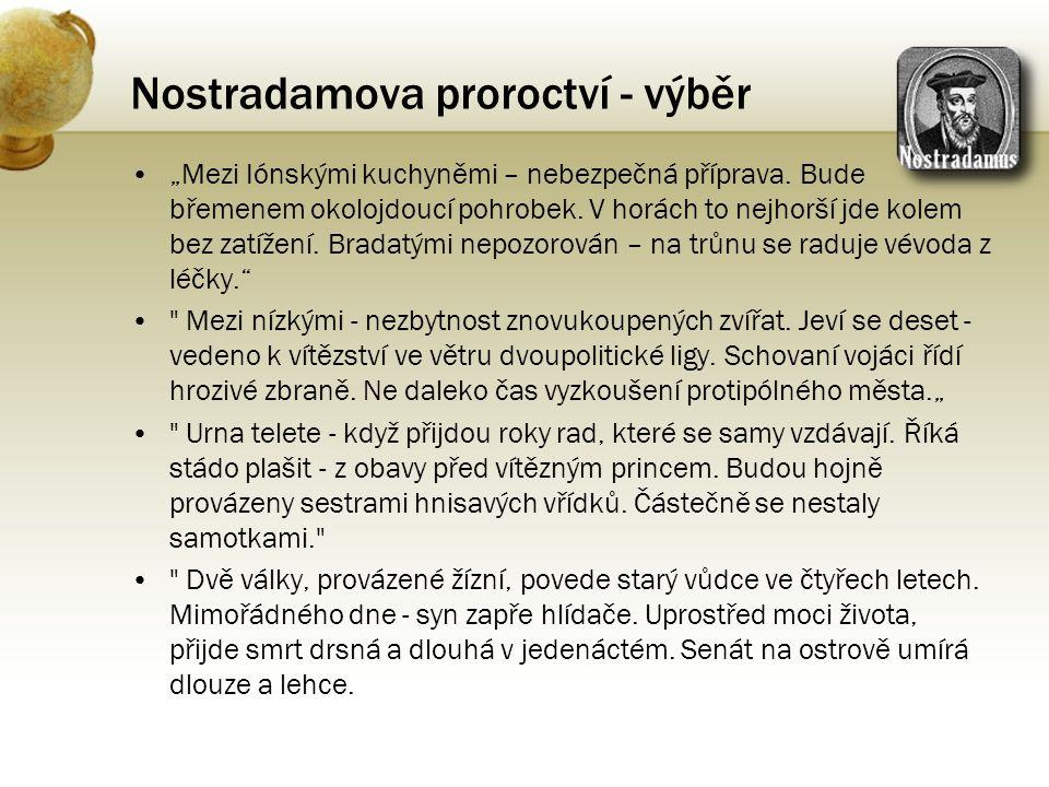 Nostradamova proroctví - výběr