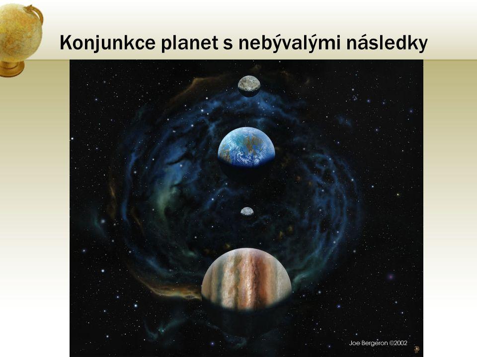 Konjunkce planet s nebývalými následky