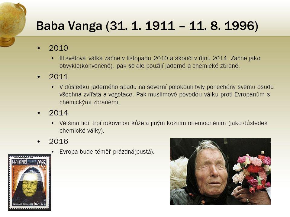 Baba Vanga (31. 1. 1911 – 11. 8. 1996) 2010.