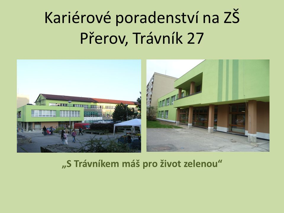 Kariérové poradenství na ZŠ Přerov, Trávník 27