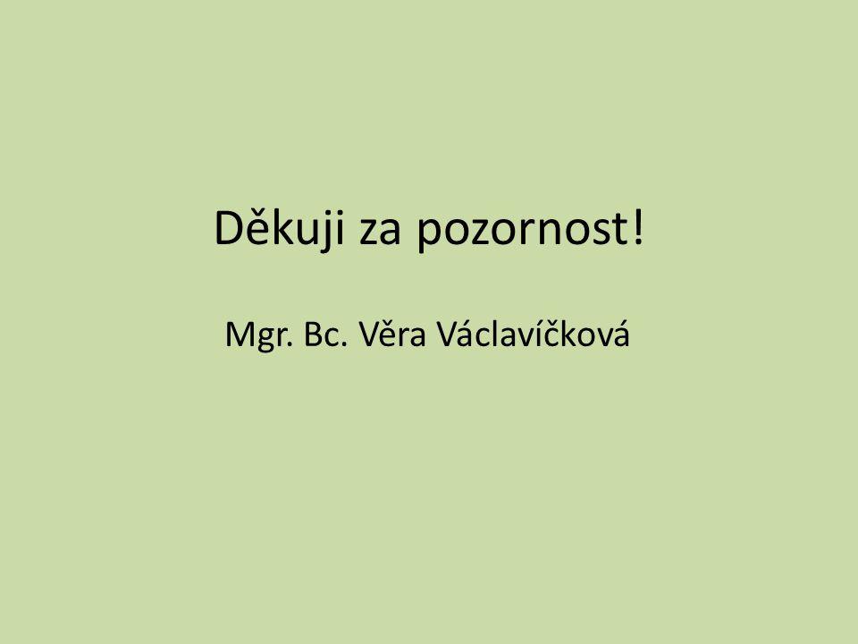 Mgr. Bc. Věra Václavíčková