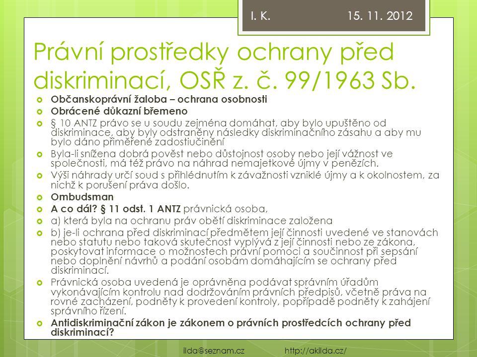 Právní prostředky ochrany před diskriminací, OSŘ z. č. 99/1963 Sb.