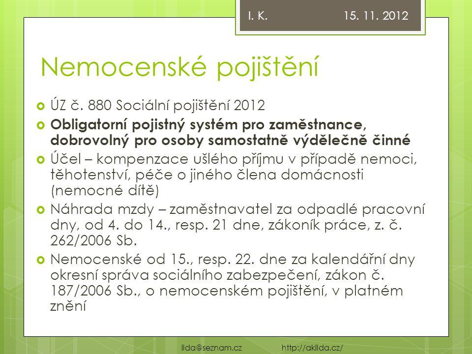 Nemocenské pojištění ÚZ č. 880 Sociální pojištění 2012