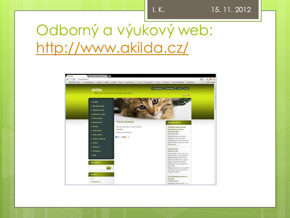 Odborný a výukový web: http://www.akilda.cz/