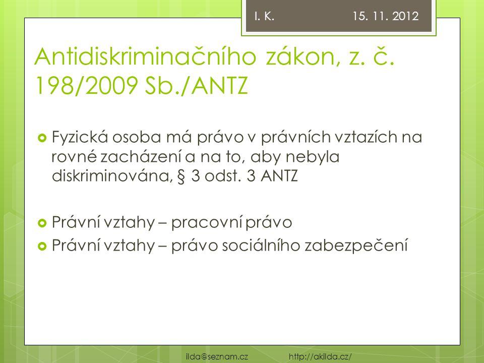Antidiskriminačního zákon, z. č. 198/2009 Sb./ANTZ
