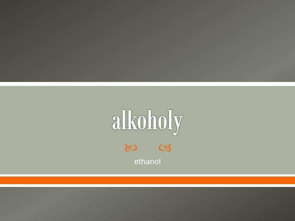 alkoholy ethanol