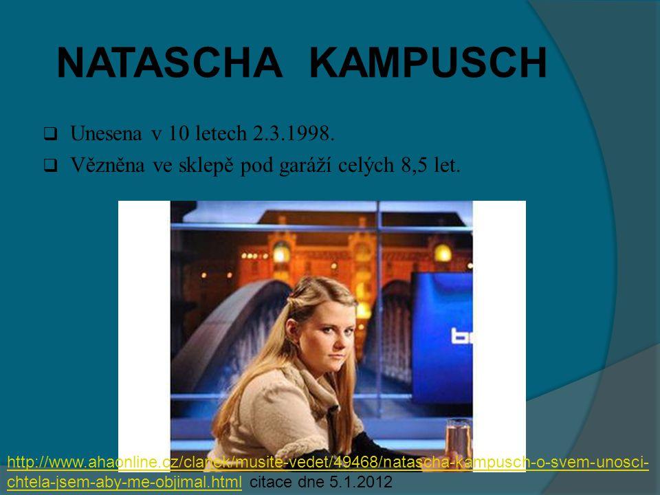 NATASCHA KAMPUSCH Unesena v 10 letech 2.3.1998.