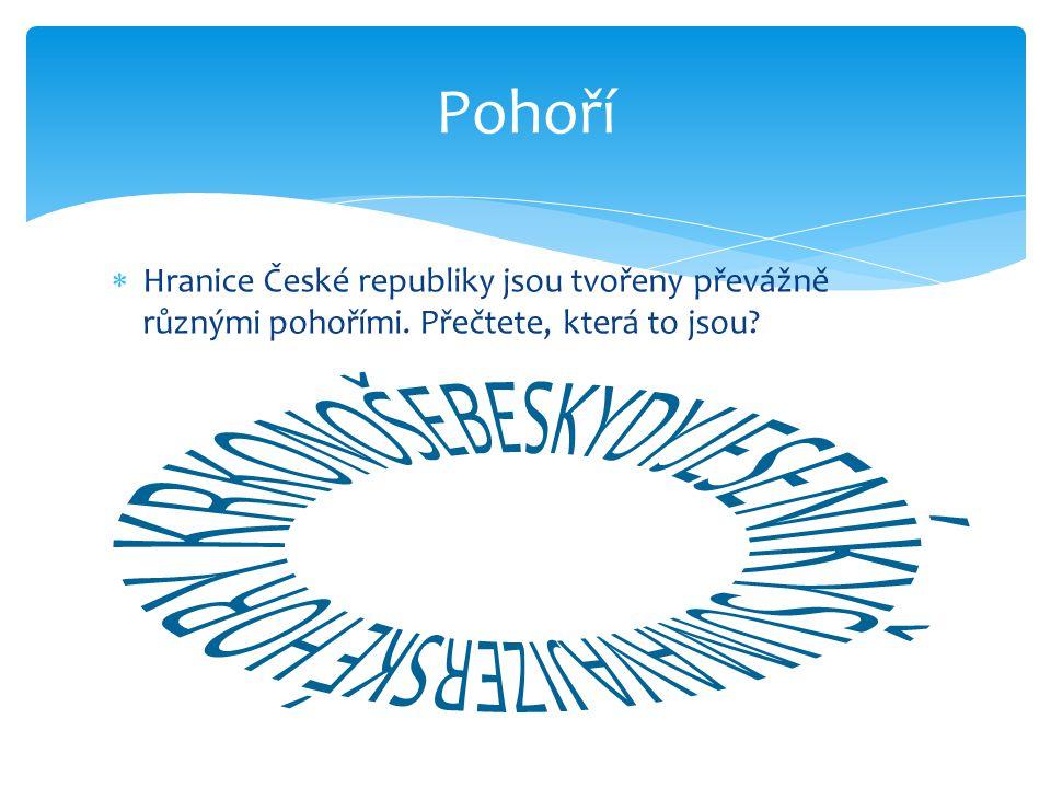 Pohoří Hranice České republiky jsou tvořeny převážně různými pohořími.