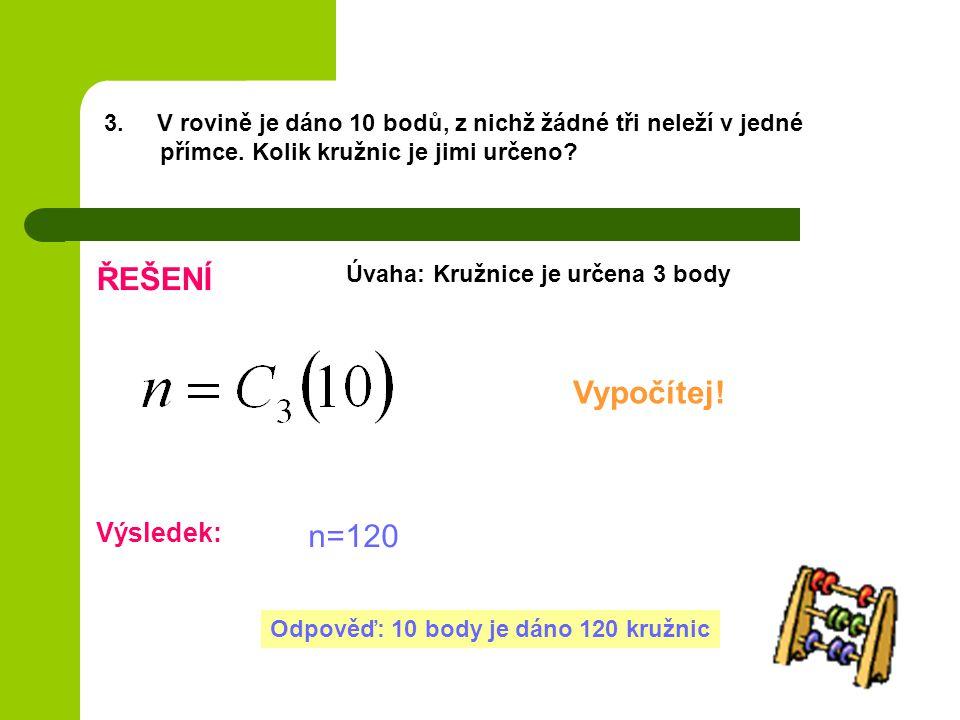 ŘEŠENÍ Vypočítej! n=120 Výsledek: