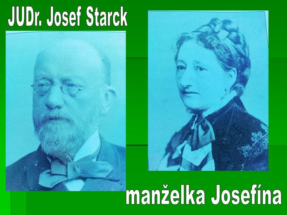 JUDr. Josef Starck manželka Josefína