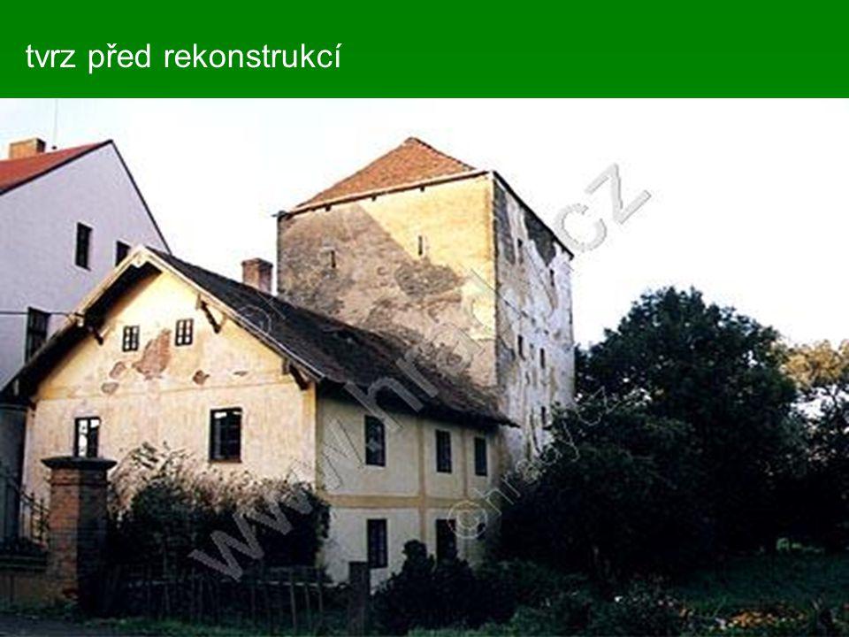 tvrz před rekonstrukcí