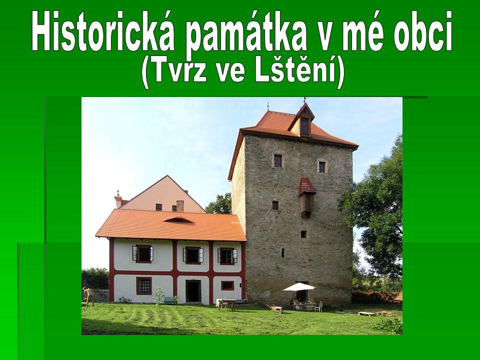 Historická památka v mé obci