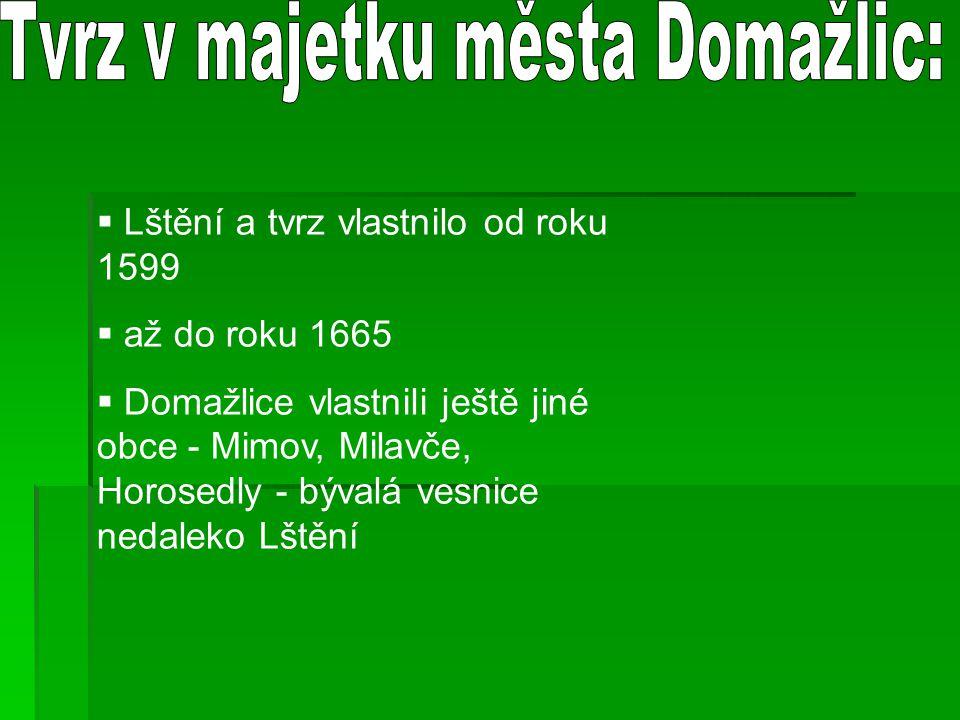 Tvrz v majetku města Domažlic:
