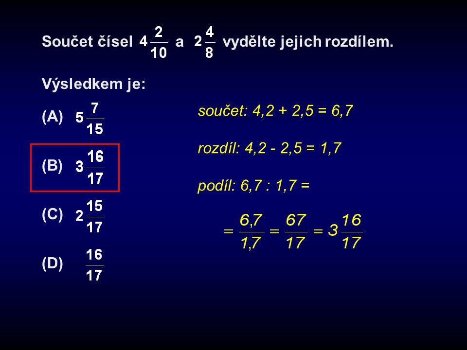 Součet čísel a vydělte jejich rozdílem.