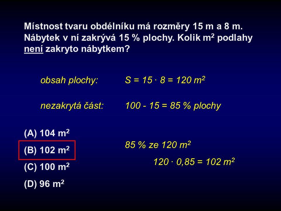 Místnost tvaru obdélníku má rozměry 15 m a 8 m