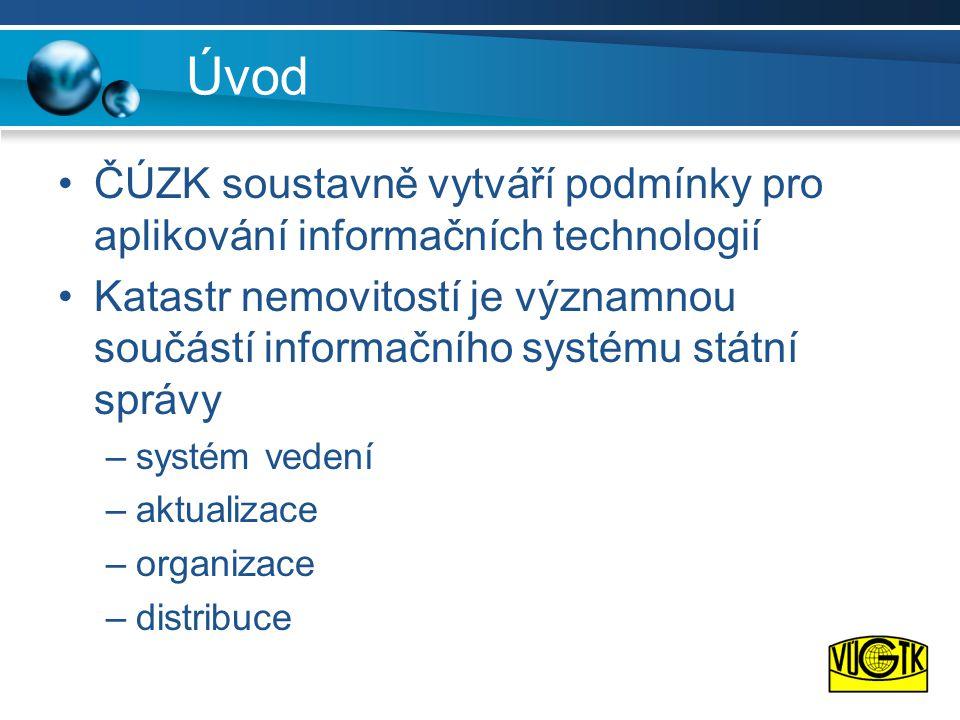 Úvod ČÚZK soustavně vytváří podmínky pro aplikování informačních technologií.