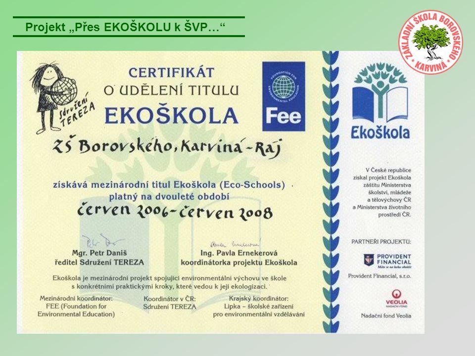 """Projekt """"Přes EKOŠKOLU k ŠVP…"""