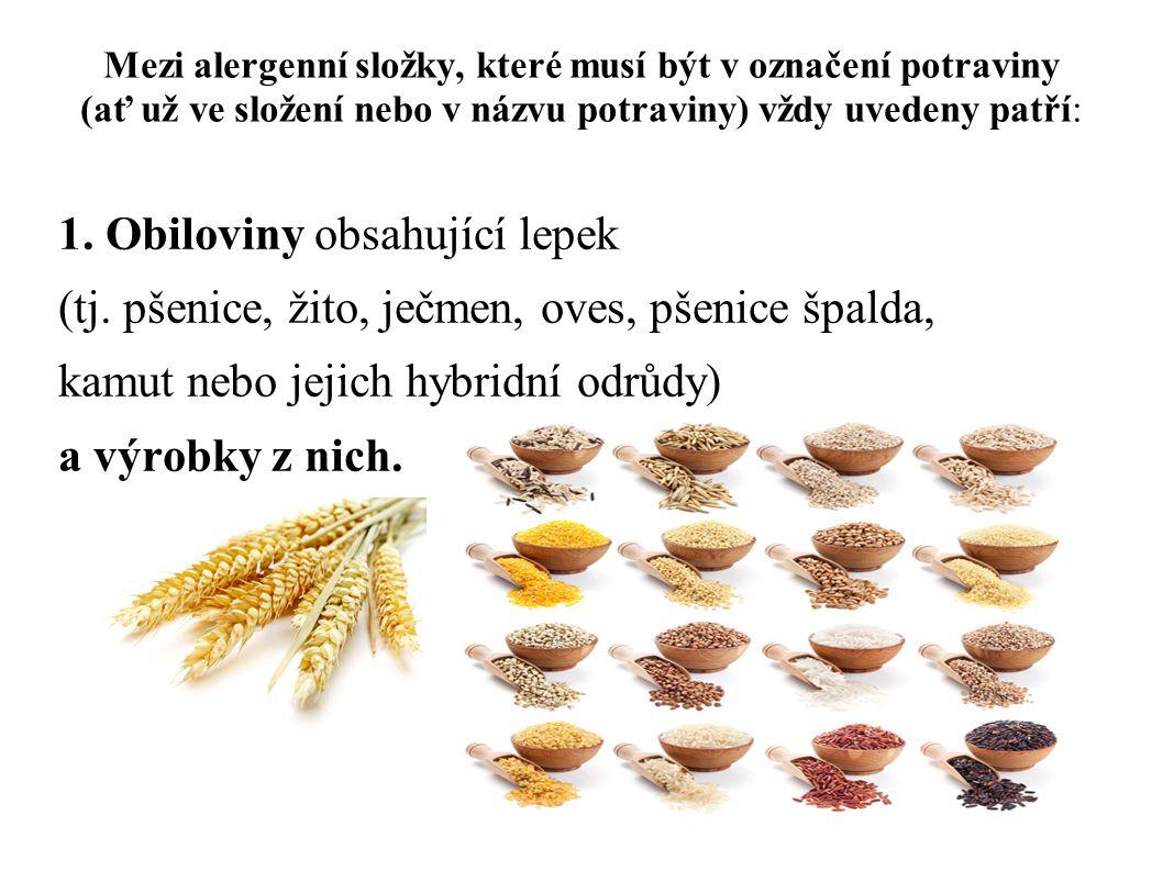 1. Obiloviny obsahující lepek