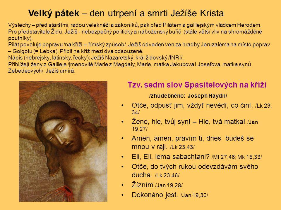 Tzv. sedm slov Spasitelových na kříži