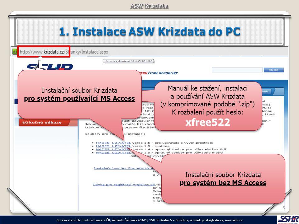 1. Instalace ASW Krizdata do PC