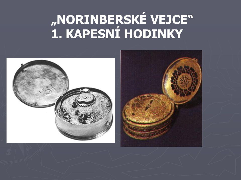 """""""NORINBERSKÉ VEJCE 1. KAPESNÍ HODINKY"""