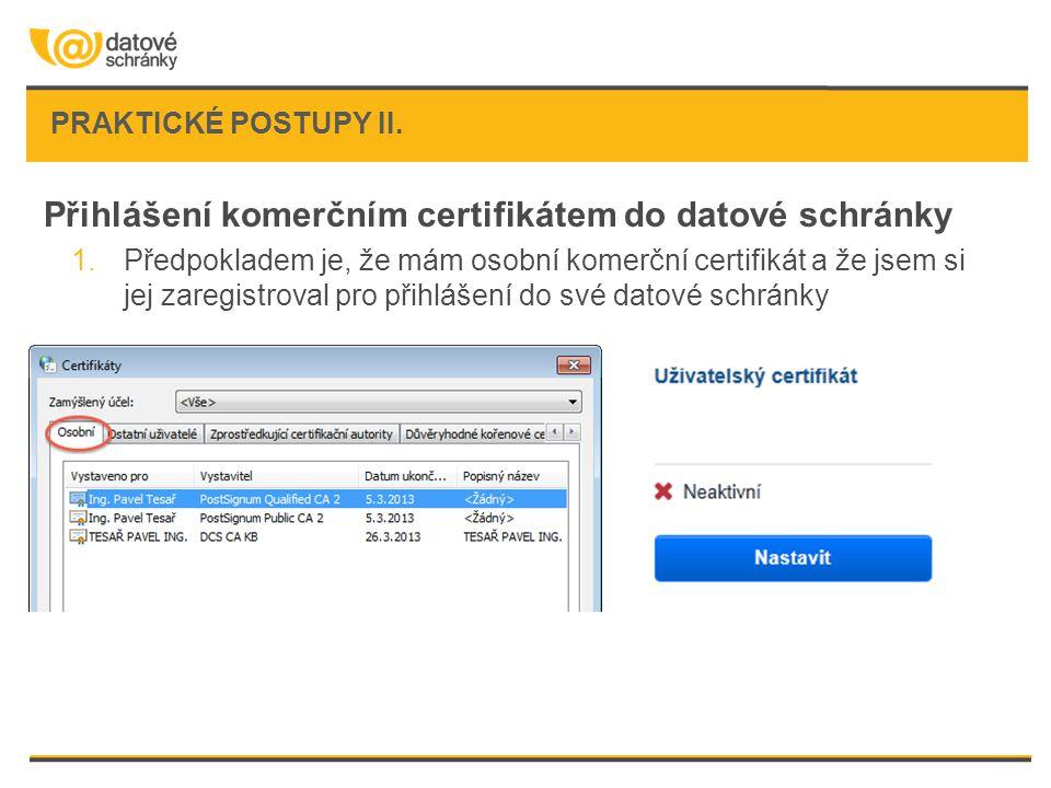 Přihlášení komerčním certifikátem do datové schránky