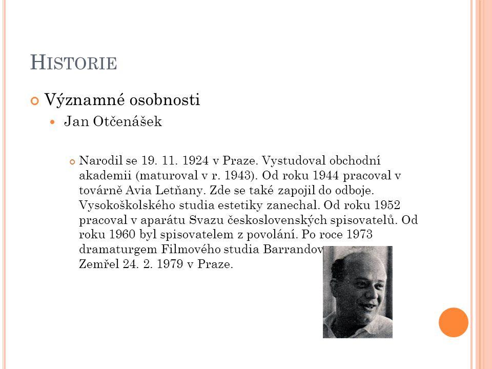 Historie Významné osobnosti Jan Otčenášek