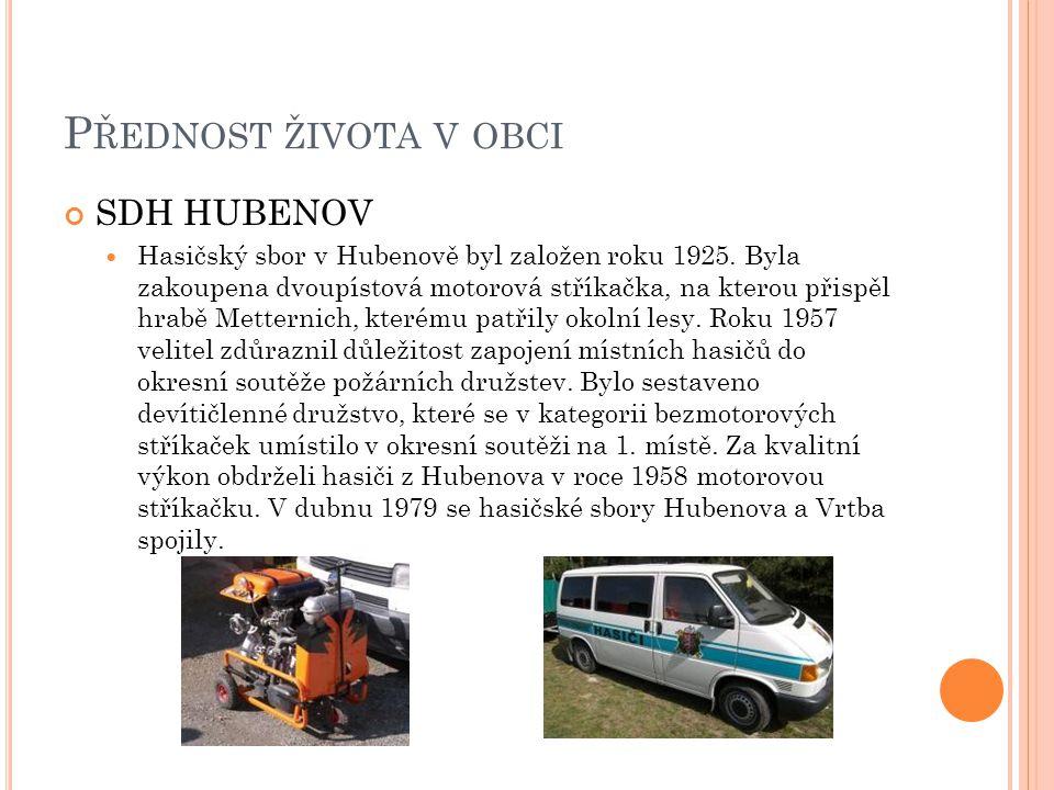 Přednost života v obci SDH HUBENOV