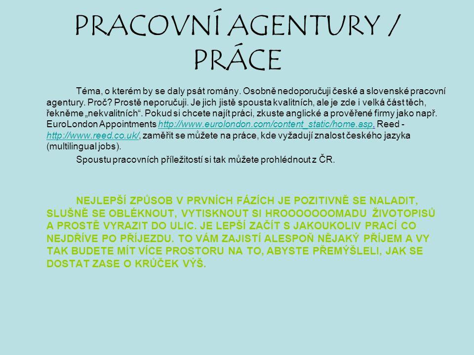 PRACOVNÍ AGENTURY / PRÁCE