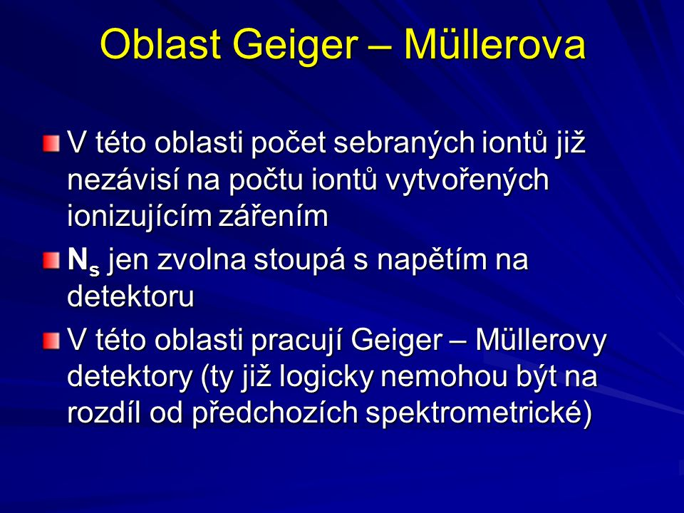 Oblast Geiger – Müllerova