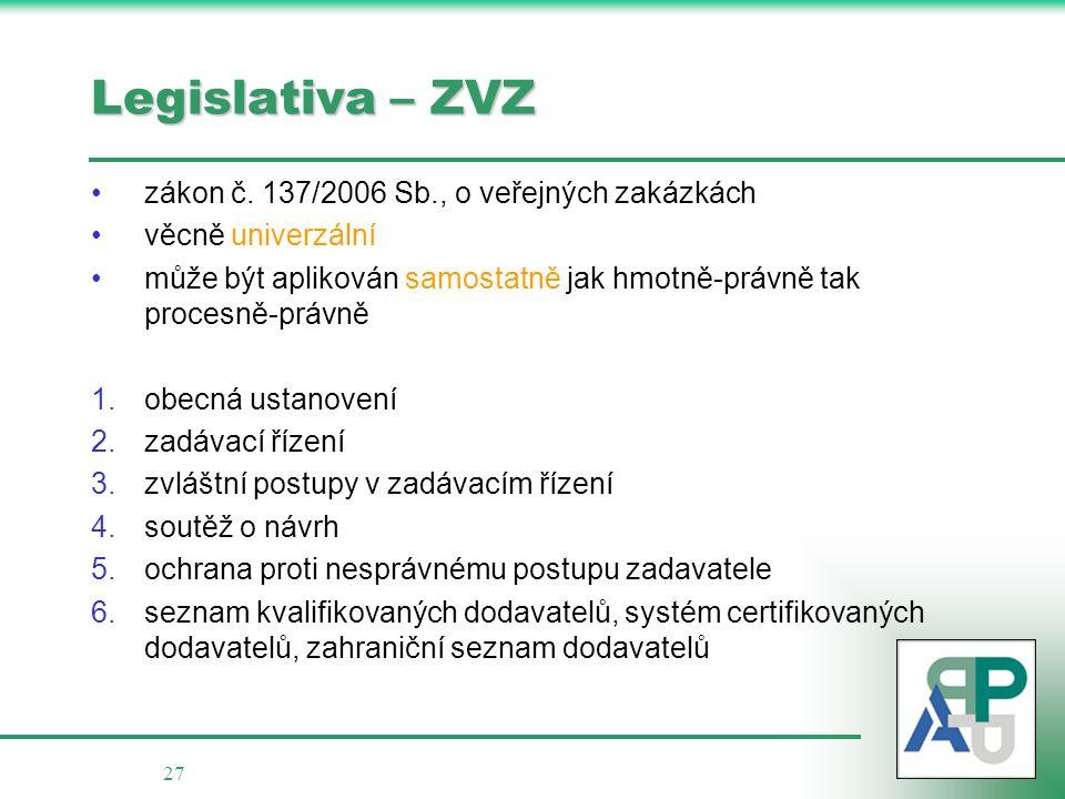 Legislativa – ZVZ zákon č. 137/2006 Sb., o veřejných zakázkách