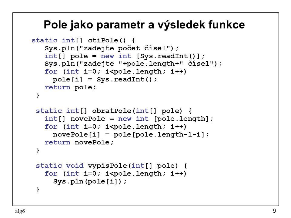 Pole jako parametr a výsledek funkce