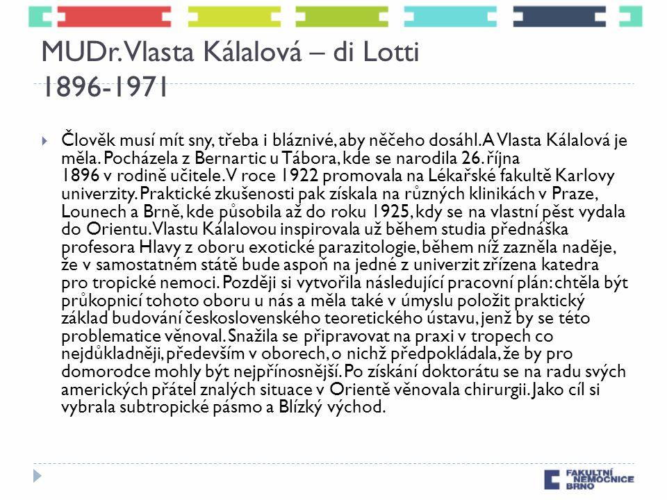 MUDr. Vlasta Kálalová – di Lotti 1896-1971
