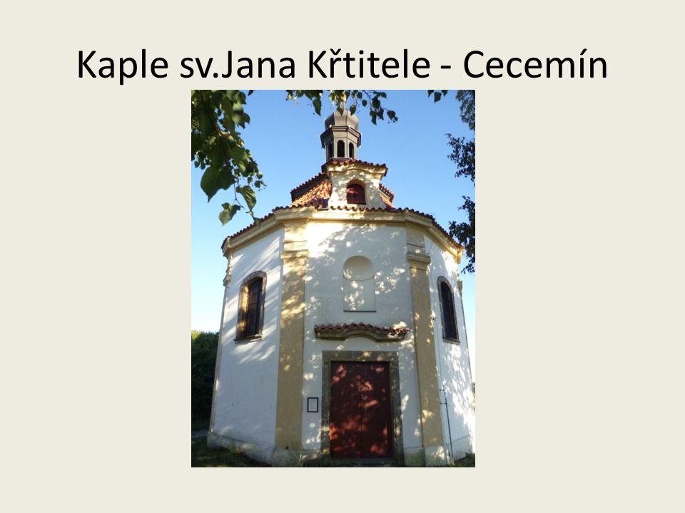 Kaple sv.Jana Křtitele - Cecemín
