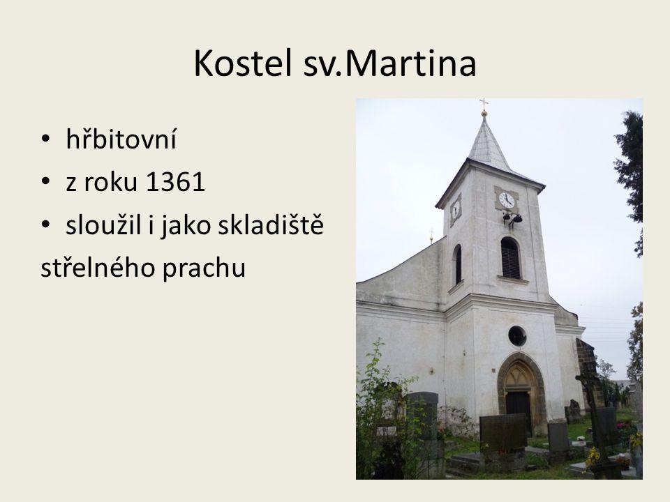 Kostel sv.Martina hřbitovní z roku 1361 sloužil i jako skladiště
